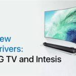 New Drivers: LG TV and Intesis